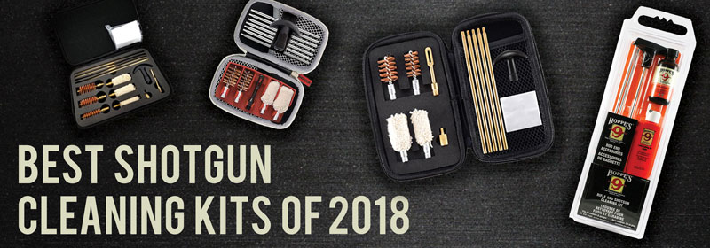 Best Shotgun Cleaning Kits