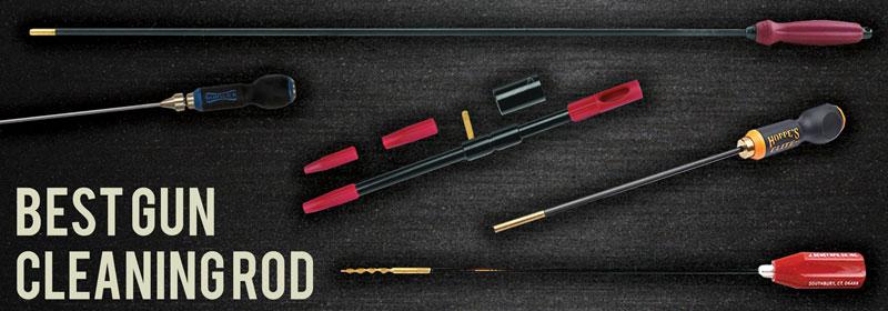 Best Gun Cleaning Rod Guns Cleaner Gun Tips And Reviews